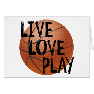 Live, Love, Play Basketball Greeting Card