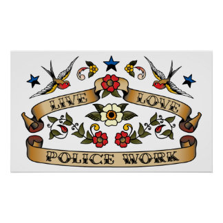 Live Love Police Work Poster