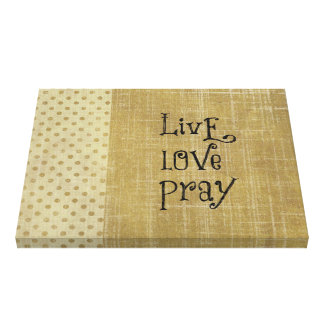 Live Love Pray Christian Quote Affirmation Canvas Prints