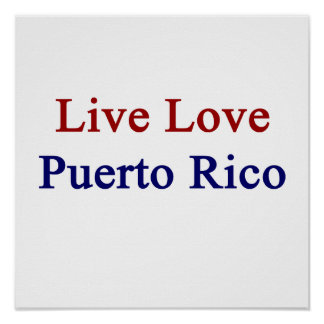 Live Love Puerto Rico Print