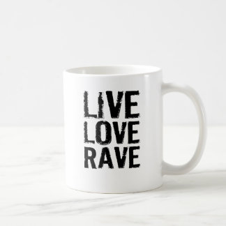 Live Love Rave Coffee Mug
