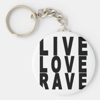live love rave t-shirt.png key ring