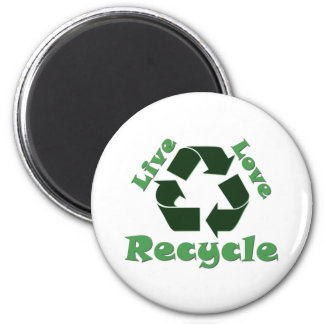 Live Love Recycle 6 Cm Round Magnet