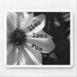 Live Love Run by Vetro Designs Mouse Pad