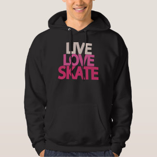 Live Love Skate Hooded Sweatshirt