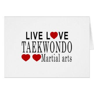 LIVE LOVE TAEKWONDO MARTIAL ARTS GREETING CARD