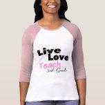 Live Love Teach 3rd Grade (pink) T-shirt