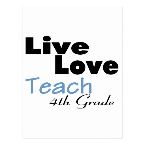 Live Love Teach 4th Grade (blue) Postcards
