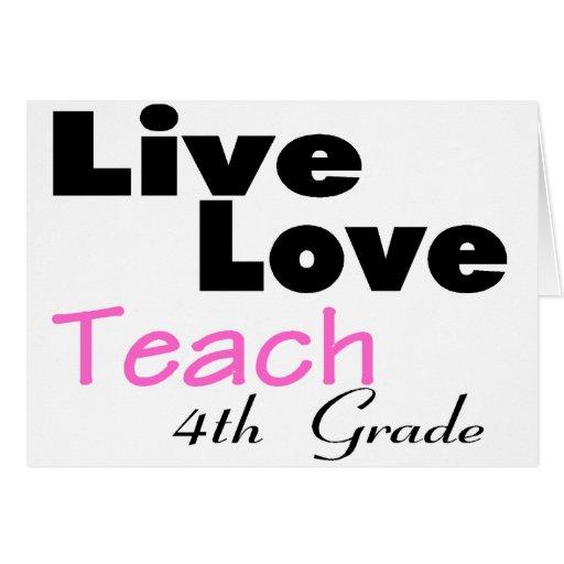 Live Love Teach 4th Grade (pink) Cards