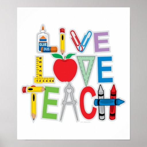 Live Love Teach Poster