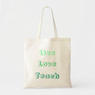 Live Love Teach Tote Bags
