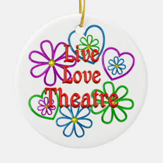 Live Love Theatre Christmas Ornament