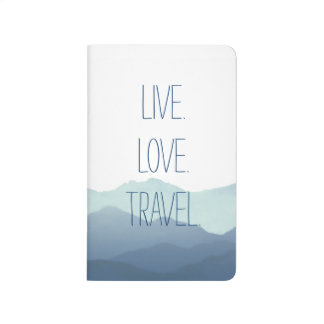Live. Love. Travel. Journal