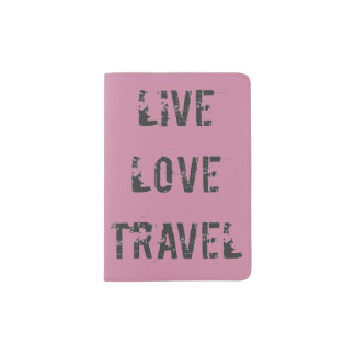 Live, Love, Travel Passport Holder