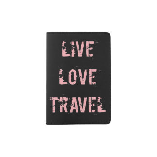Live, Love, Travel Passport Holder. Passport Holder