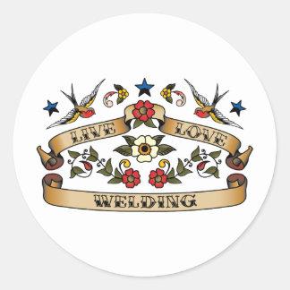 Live Love Welding Round Sticker