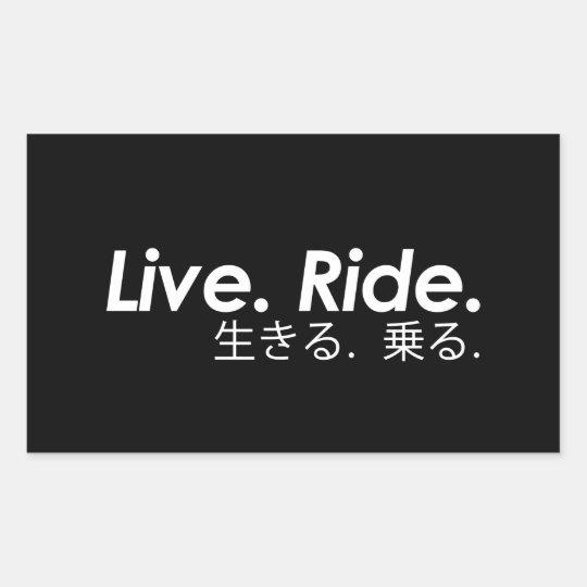 Live. Ride. Rectangular Sticker
