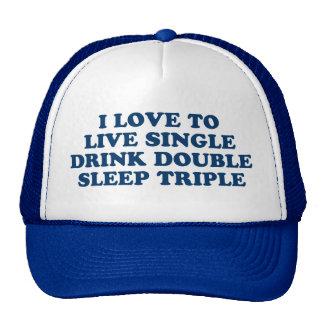 Live Single Drink Double Sleep Triple Mesh Hats