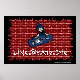 Live Skate Die Poster