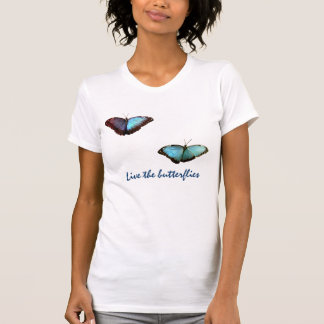 Live the butterflies T-shirt