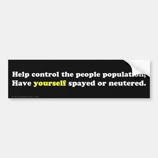 Live the childfree lifestyle: control the people p bumper sticker