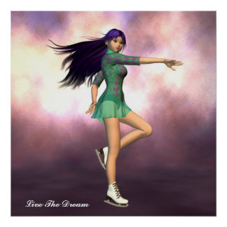 Live The Dream Girl Ice Skater Poster