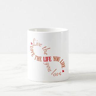 Live the Life you Love Basic White Mug
