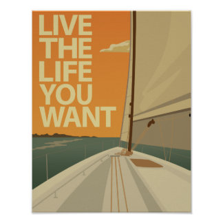 Live The Life You Want Poster