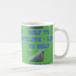 LIVE TO GOLF COFFEE MUG