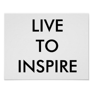 LIVE TO INSPIRE CANVA  PIECE POSTER