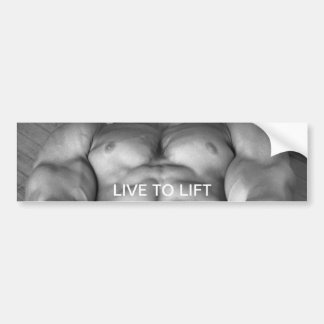 Live To Lift Bodybuilding Bumper Sticker
