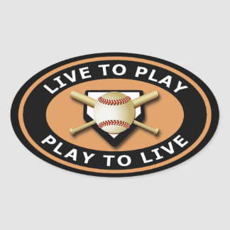 Live to Play, Play to Live Baseball Oval Sticker