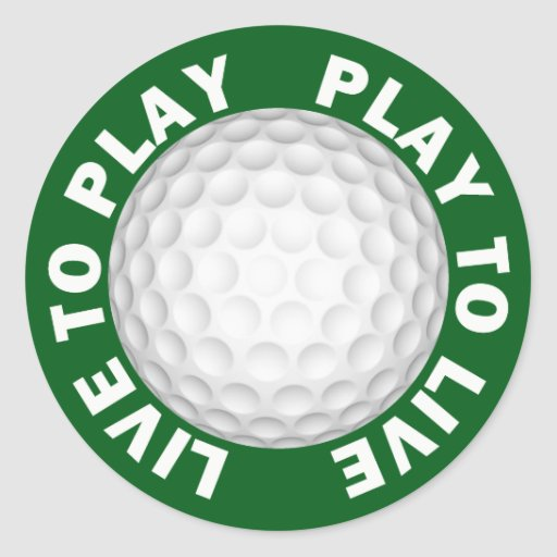 Live To Play, Play To Live Golf Stickers