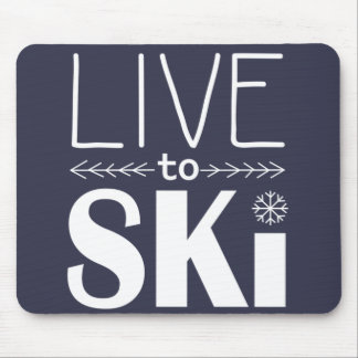 Live to Ski mousepad