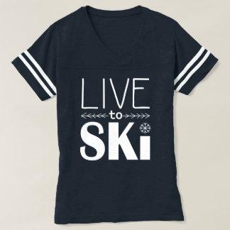 Live to Ski women's shirt