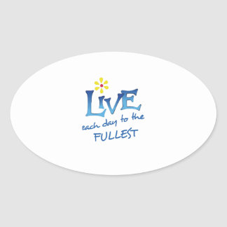 LIVE TO THE FULLEST OVAL STICKER