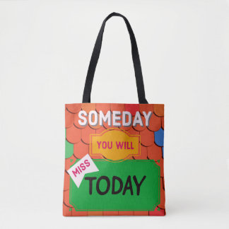 Live Today- Motivating Quote- Colorful Bag