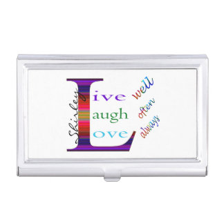 Live Well, Laugh Often, Love Always by STaylor Business Card Holder