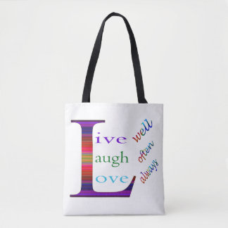 Live Well, Laugh Often, Love Always Tote Bag