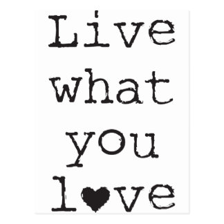 Live what you love postcard