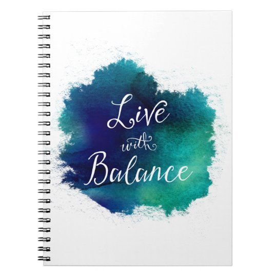 Live with Balance Scripted Typography Notebook