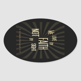 Live with Faith not by Sight Oval Stickers