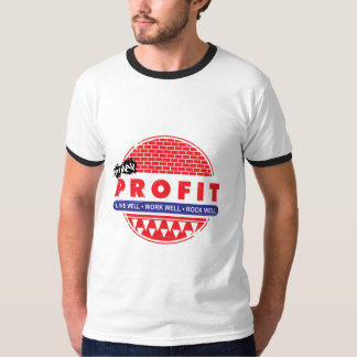 Live Work Rock Well & You May Profit T-Shirt
