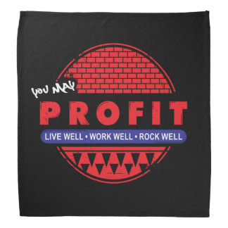 Live Work Rock & You May Profit Head Kerchief