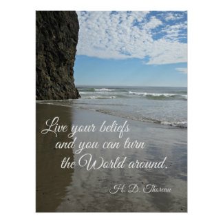 Live your beliefs and you can turn the world... print