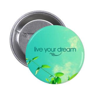 Live Your Dream. Vibrant Sky 6 Cm Round Badge