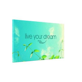 Live Your Dream. Vibrant Sky Canvas Print