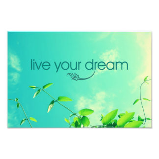 Live Your Dream. Vibrant Sky Photo Print