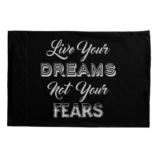 Live Your Dreams custom colour pillowcases