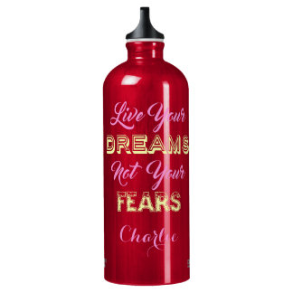 Live Your Dreams custom name travel bottle